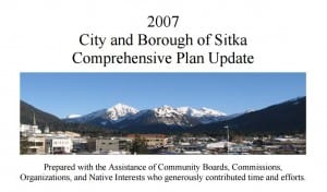 Planning documents refer to the 2007 Comprehensive Plan, but the document is seldom used, according to Maegan Bosak, Sitka's director of Community Development.