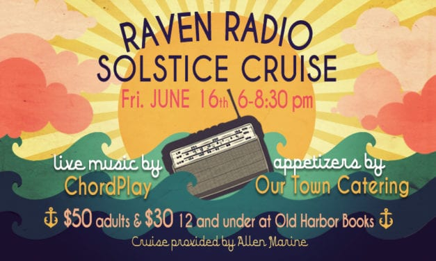 Join us for Raven Radio's Solstice Cruise!