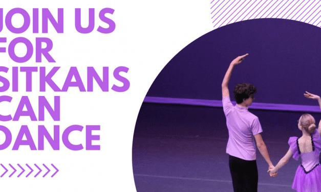 Registration open for dance showcase…starring Sitkans!