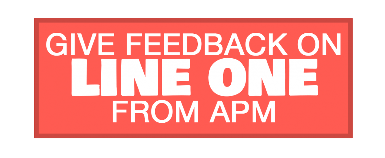 Give feedback: do you listen to Line One from APM?